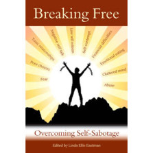 Breaking Free of Self-Sabotage – Food: Our Secret Relationship